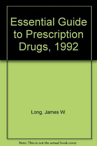 9780062715340: Essential Guide to Prescription Drugs, 1992