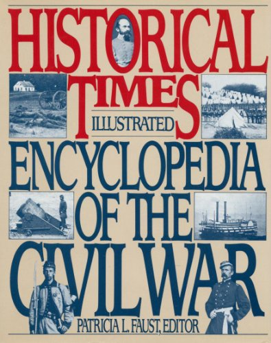 9780062715357: Historical Times Illustrated Encyclopedia of the Civil War