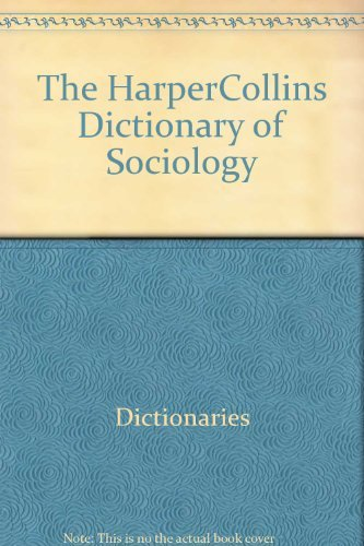 9780062715432: The HarperCollins Dictionary of Sociology
