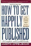 9780062715449: How to Get Happily Published