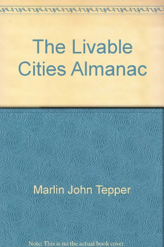 9780062715463: The Livable Cities Almanac