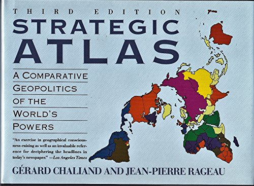 9780062715548: Strategic Atlas: A Comparative Geopolitics of the World's Powers