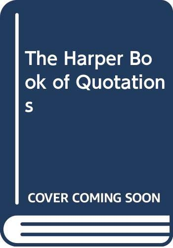 9780062715661: The Harper Book of Quotations