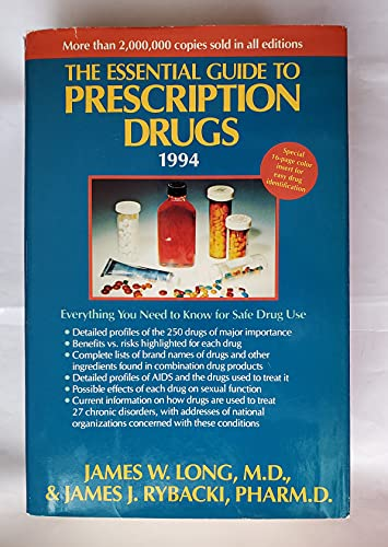 9780062715746: The Essential Guide to Prescription Drugs 1994