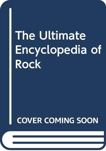 9780062715760: The Ultimate Encyclopedia of Rock