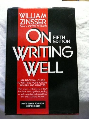 9780062715876: On Writing Well: An Informal Guide to Writing Nonfiction