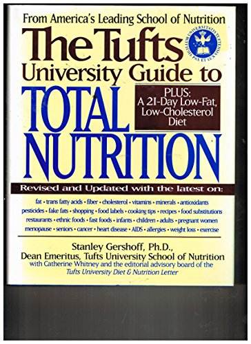 9780062715883: The Tufts University Guide to Total Nutrition