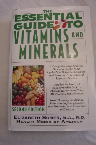 9780062715944: The Essential Guide to Vitamins and Minerals