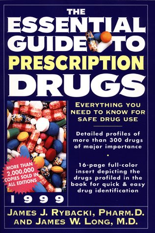 9780062716095: The Essential Guide to Prescription Drugs 1999 (Serial)