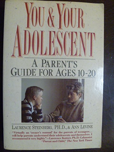 9780062720023: You and Your Adolescent: A Parent's Guide for Ages 10 to 20