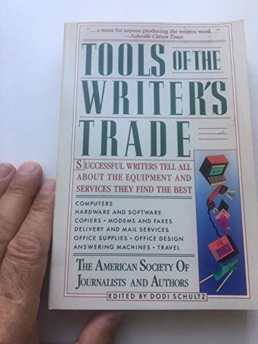 9780062720030: Tools of the Writer's Trade: Writers Tell All About the Equipment and Services They Find the Best