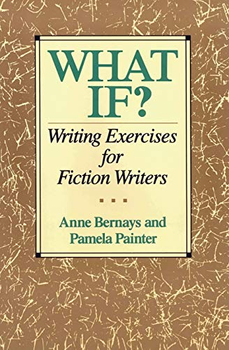 9780062720061: What If?: Writing Exercises for Fiction Writers
