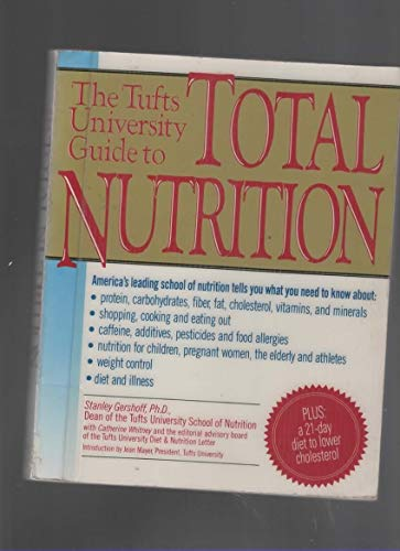 9780062720078: Tufts University Guide to Total Nutrition