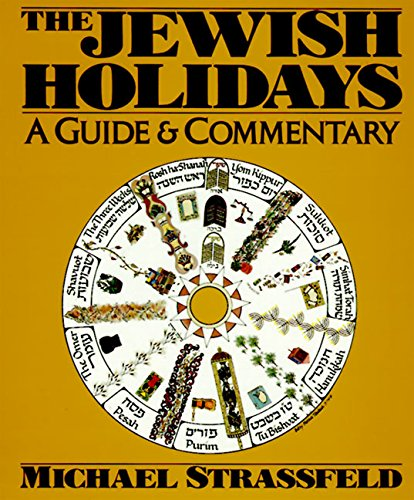9780062720085: The Jewish Holidays: A Guide & Commentary