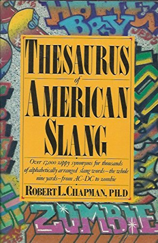 Thesaurus of American Slang (0062720104) by Robert L. Chapman