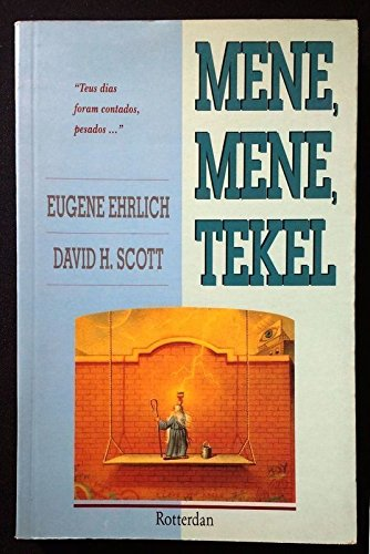 9780062720122: Mene, Mene, Tekel: A Lively Lexicon of Words and Phrases from the Bible