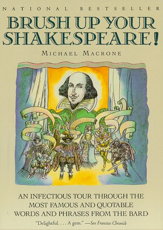 9780062720184: Brush Up Your Shakespeare!: An Infectious Tour Through the Most Famous and Quotable Words and Phrases from the Bard
