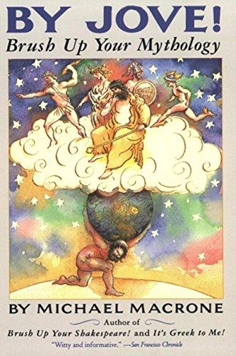9780062720191: By Jove! Brush Up Your Mythology