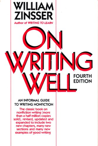 9780062720276: On Writing Well: An Informal Guide to Writing Nonfiction