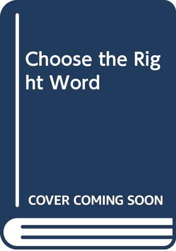 9780062720283: Choose the Right Word A Modern Guide to Synonyms