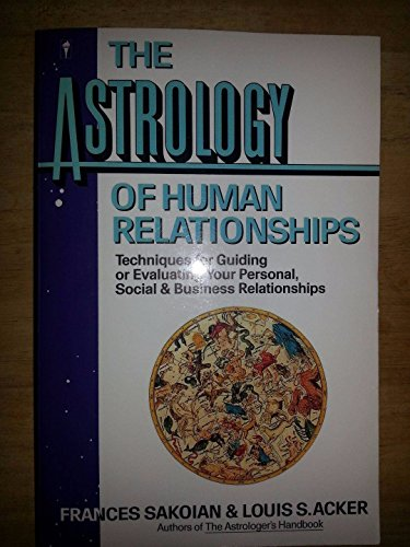 9780062720306: Astrology of Human Relationships