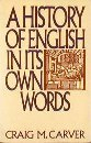 9780062720337: A History of English in Its Own Words