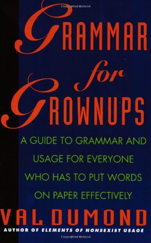 9780062720436: Grammar for Grownups
