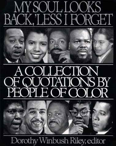 9780062720573: My Soul Looks Back, 'Less I Forget: A Collection of Quotations by People of Color