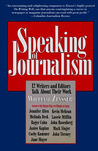 9780062720641: Speaking of Journalism: 12 Writers and Editors Talk About Their Work