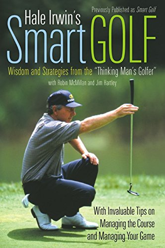 9780062720689: Hale Irwin's Smart Golf: Wisdom and Strategies from the
