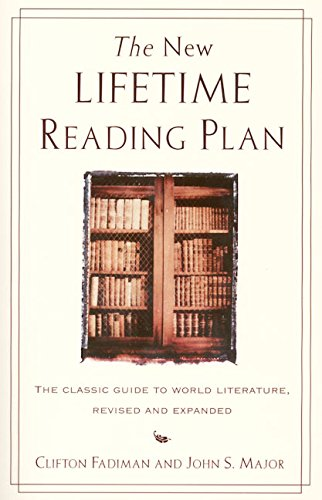 9780062720733: New Lifetime Reading Plan: The Classic Guide to World Literature