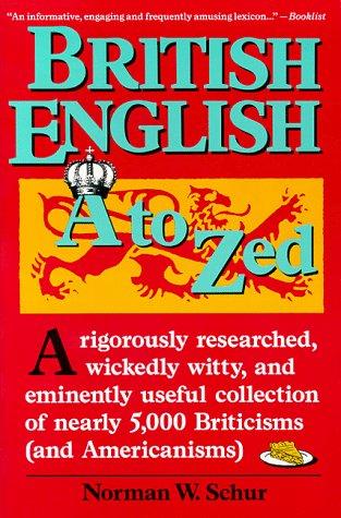 9780062725011: British English, A to Zed
