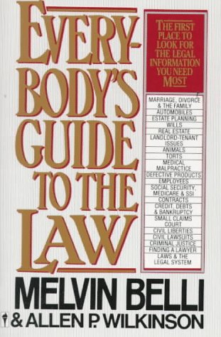 9780062725028: Everybody's Guide to the Law: The First Place to Look for the Legal Information You Need Most