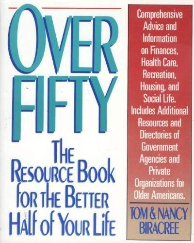 9780062730008: Over Fifty: The Resource Book for the Better Half of Your Life