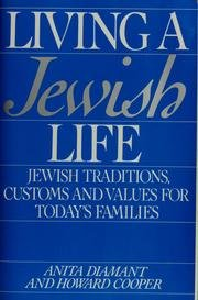 9780062730251: Living a Jewish Life: A Guide for Starting, Learning, Celebrating, and Parenting
