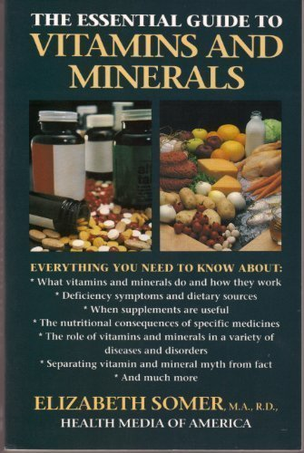 9780062730459: The Essential Guide to Vitamins and Minerals