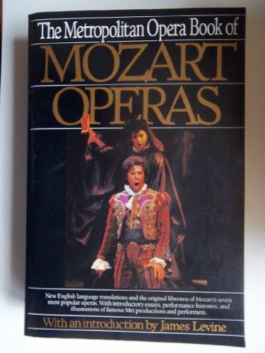 9780062730510: The Metropolitan Opera Book of Mozart Operas