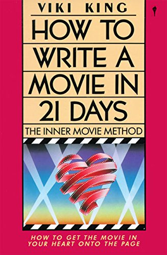 9780062730664: How to Write a Movie in 21 Days: The Inner Movie Method