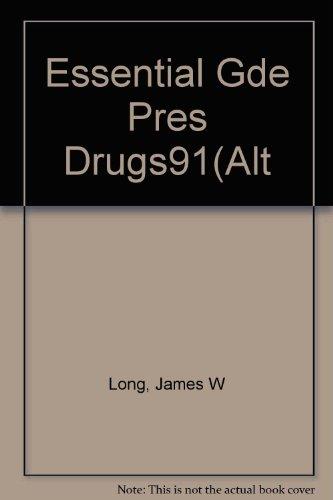 9780062730671: Essential Gde Pres Drugs91(Alt (Essential Guide to Prescription Drugs)