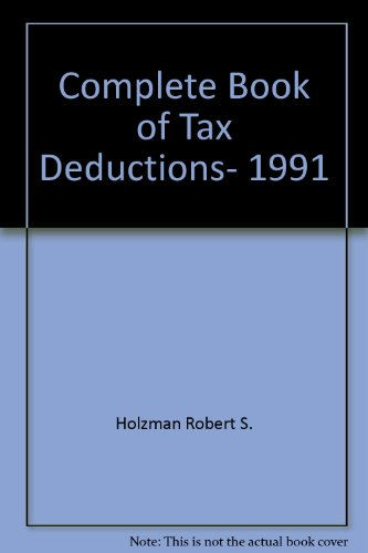 9780062730725: Complete Book of Tax Deductions, 1991