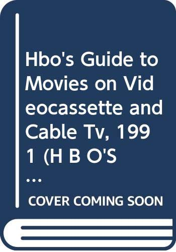 9780062730749: Hbo's Guide to Movies on Videocassette and Cable Tv, 1991
