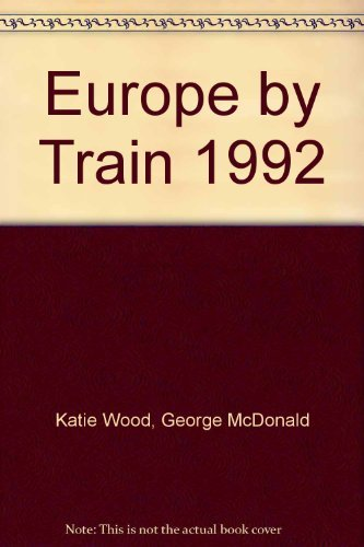 9780062730817: Europe by Train 1992