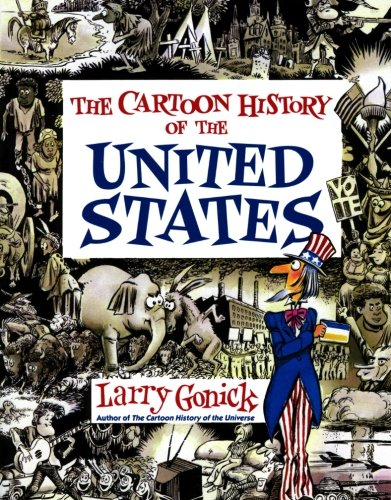9780062730985: Cartoon History of the United States (Cartoon Guide Series)