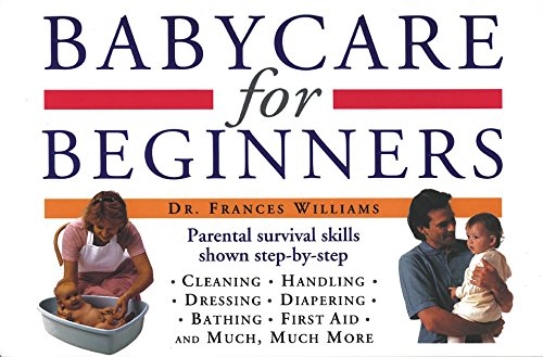 9780062731043: Babycare for Beginners