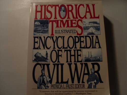 9780062731166: Historical Times Illustrated Encyclopedia of the Civil War