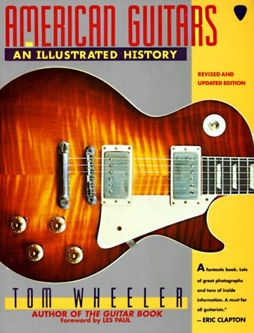 9780062731548: American Guitars: An Illustrated History
