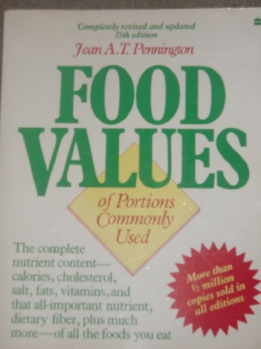 9780062731562: Food Values of Portions Commonly Used