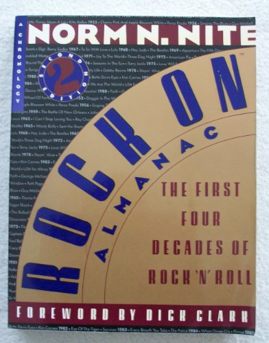 Rock On Almanac: The First Four Decades of Rock 'N' Roll : A Chronology (0062731572) by Norm N. Nite
