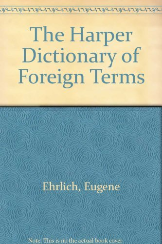 9780062731623: Harper Dictionary of Foreign Terms