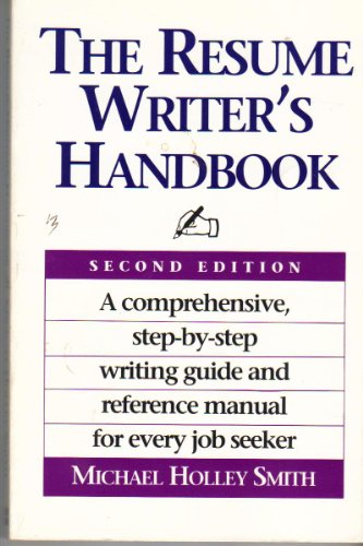 The Resume Writer's Handbook